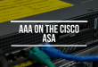 AAA on the Cisco ASA