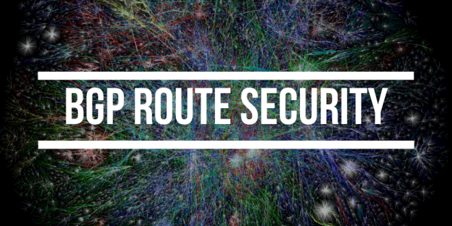 BGP Route Security