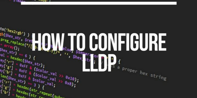 How to Configure LLDP