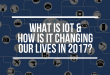What is Internet of Things (IoT) and how is it changing our lives?