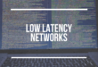 Low latency networks for financial and trading applications
