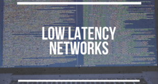 Low latency networks