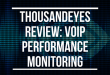 ThousandEyes review: VoIP Performance Monitoring
