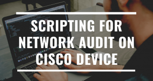 SCRIPTING FOR NETWORK AUDIT ON CISCO DEVICE