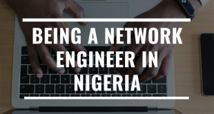 Being a network engineer in Nigeria
