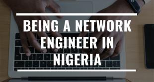 Being a network engineer in Nigeria