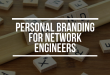 Personal Branding for Network Engineers