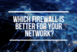 pfSense vs Cisco ASA: which firewall is better for your network?