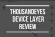ThousandEyes Device Layer Review